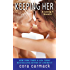 Keeping Her: A LOSING IT Novella