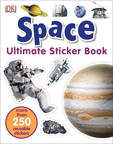 Ultimate Sticker Book: Space: More Than 250 Reusable Stickers (Kids Ultimate Sticker)