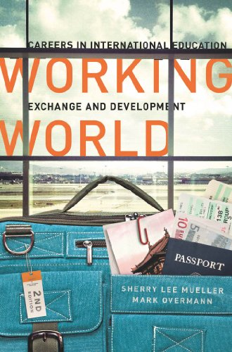 Reviews/Comments Working World: Careers International Education, Exchange, and Development, Second Edition