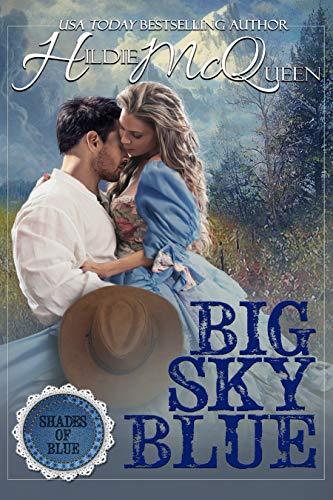 Big Sky Blue Novella (Shades of Blue Book 1)