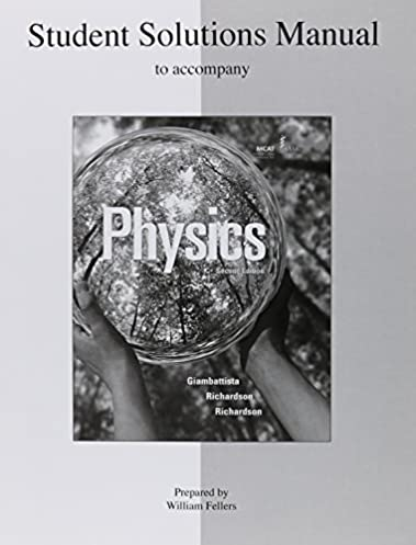 amazon com student solutions manual to accompany physics rh amazon com Physics Unbalanced Forces Velocity Physics