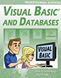 Visual Basic and Databases - Professional Edition, Philip Conrod and Lou Tylee, 1937161447