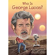 Who Is George Lucas?: Who Was...? Audiobook by Pamela D. Pollack, Meg Belviso Narrated by Marc Cashman