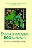 img - for Environmental Economics: An Elementary Introduction by R. Kerry Turner (1993-12-01) book / textbook / text book