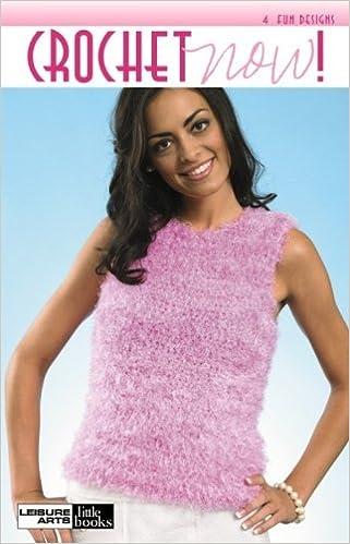 Read online Crochet Now! PDF, azw (Kindle), ePub