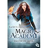 Magic Academy - Das erste Jahr (German Edition)