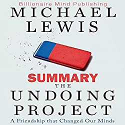 Summary: The Undoing Project