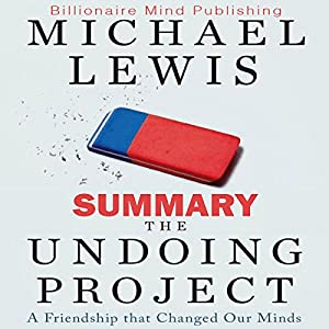 Summary: The Undoing Project Audiobook