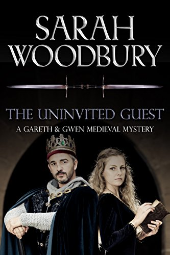 The uninvited guest a gareth and gwen medieval mystery book 2 the uninvited guest a gareth and gwen medieval mystery book 2 by woodbury fandeluxe Choice Image