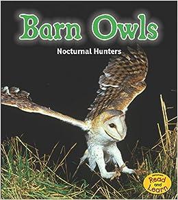 Image of: Tawny Owl Follow The Author Amazoncom Amazoncom Barn Owls Nocturnal Hunters night Safari