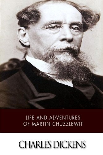 Life and Adventures of Martin Chuzzlewit PDF