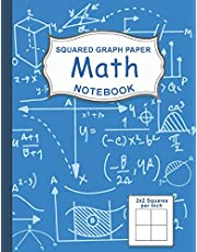 Graph Paper Math Squared Notebook: Graph Paper For Kids Large 1/2 Inch Squares