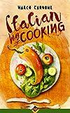 Italian Way of Cooking (Italian Edition) offers
