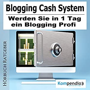 Blogging Cash System Hörbuch