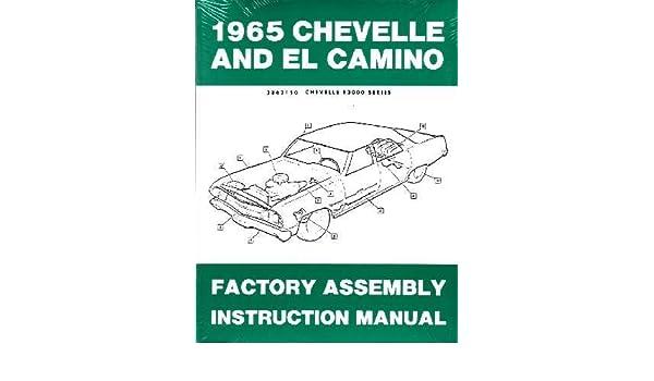 amazon com: 1965 chevrolet chevelle el camino assembly manual book:  automotive