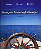 img - for GEN COMBO MANAGERIAL ACCOUNTING FOR MANAGERS; CONNECT 1S ACCESS CARD book / textbook / text book