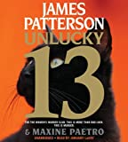 Unlucky 13 (Women's Murder Club) by James Patterson (2014-05-05)