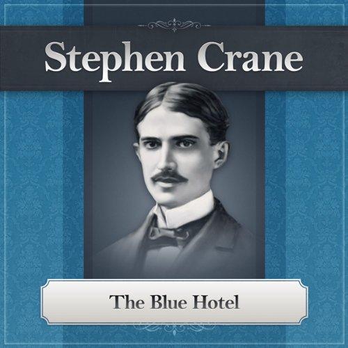 the blue hotel stephen crane - 3