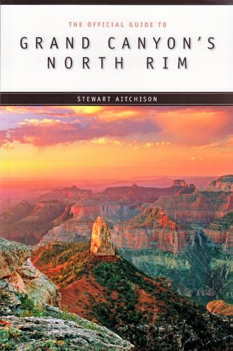 Official Guide to the North Rim (Best Hikes North Rim Grand Canyon)