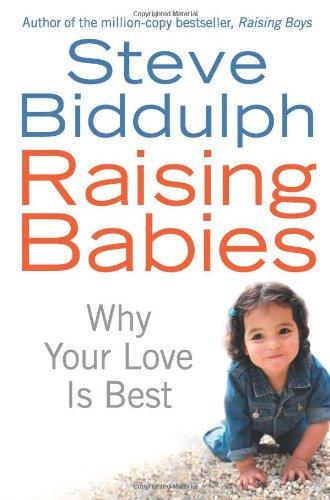 RAISING BABIES [Paperback]