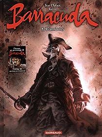 Barracuda, tome 5 : Cannibale par Dufaux