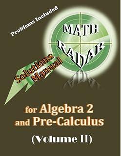 Algebra 2 and Pre-Calculus (Volume I): Lesson/Practice Workbook for