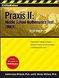 CliffsNotes Praxis II: Middle School Mathematics Test (0069) Test Prep (CliffsNotes (Paperback))