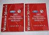 2007 Ford Freestyle, Five Hundred, Mercury Montego Workshop Manuals (2 Volume Set)