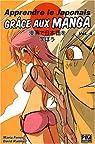 Apprendre le japonais grâce aux manga, tome 4  par Ferrer