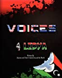 Voices 4 Liby, Libyans Their Friends Around The World, 0945385838