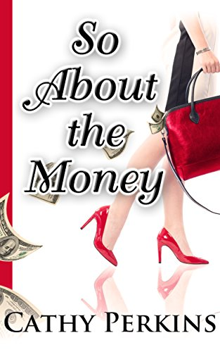 So About the Money (Holly Price Mystery Series Book 1) by [Perkins, Cathy]