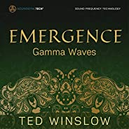 Emergence Gamma Waves: SoundSyncTech Sound Frequency Technology