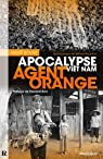 Agent Orange : Apocalypse Viêt Nam par Bouny