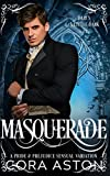 Masquerade: A Pride & Prejudice Sensual Variation (Darcy, A Little Darker)