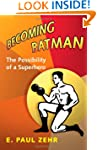 Becoming Batman: The Possibility of a...