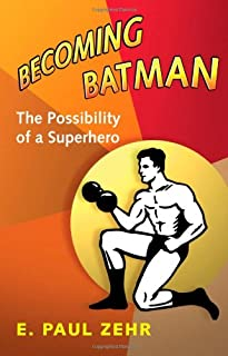 Becoming Batman: The Possibility of a Superhero (0801890632) | Amazon price tracker / tracking, Amazon price history charts, Amazon price watches, Amazon price drop alerts