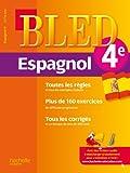 Cahier Bled - Espagnol 4e - 13-14 ans