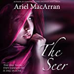 The Seer: Tellaran Series, Book 1 | Ariel MacArran