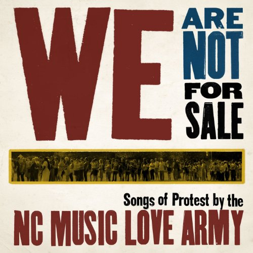 We Are Not For Sale: Songs of ...