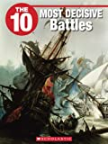 img - for The 10 Most Decisive Battles book / textbook / text book