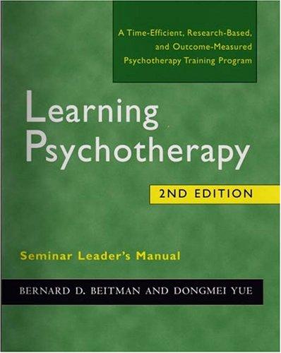 Learning Psychotherapy Seminar Leader's Manual