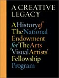 Creative Legacy, Bill Ivey, Jennifer Dowley, Nancy Princenthal, 0810941708