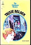 The Gatehouse Mystery (Trixie Belden) by Julie Campbell (1977-07-03)