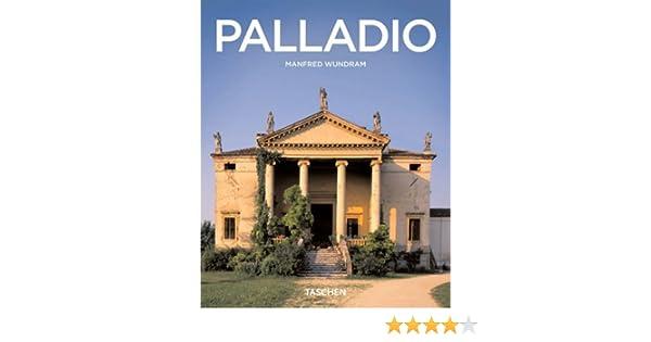 Palladio taschen basic architecture series manfred wundram palladio taschen basic architecture series manfred wundram 9783836502894 amazon books fandeluxe Choice Image