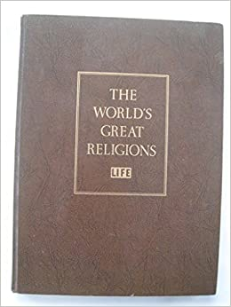 The Worlds Great Religions By Life Hardback Various Authors - Top ten religions in world