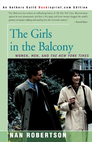 The Girls in the Balcony: Women, Men, and The New York Times by Brand: iUniverse