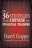 36 Strategies of the Chinese for Financial Traders, Daryl Guppy, 174031171X