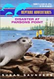 Disaster at Parsons Point, Susan Saunders, 0380794896