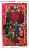 Les Mille et une nuits, tome 2 par Galland