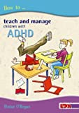 How to Manage Children With Adhd